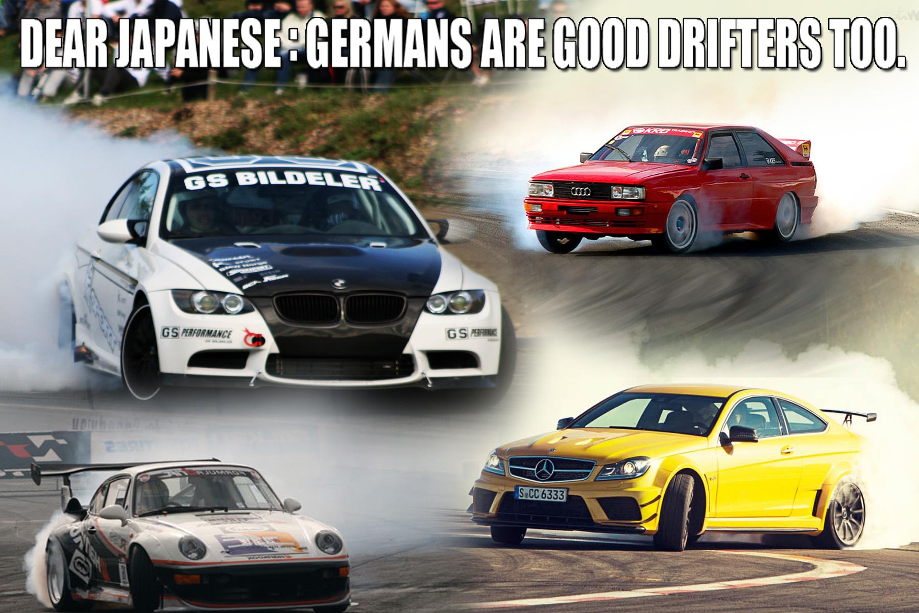 Germans Drift Better Than Japanese