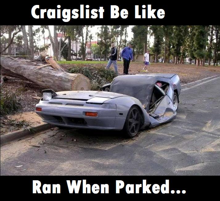 Craigslist Be Like