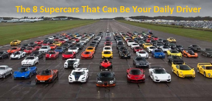 Supercars That Can Be Your Daily Driver