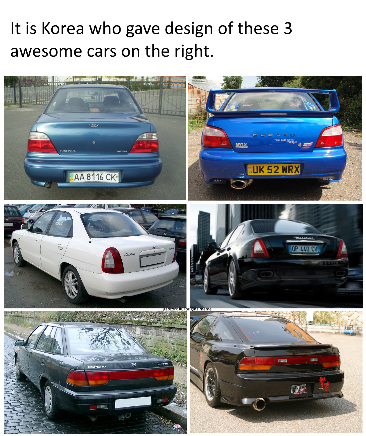 Daewoo cars are older so they didn't copy :D