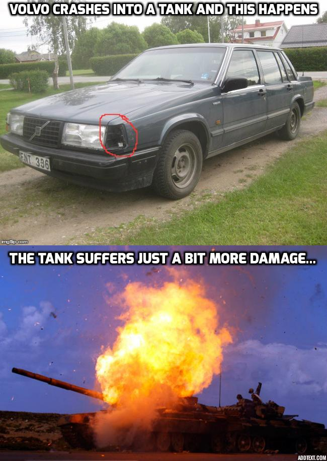 Another Indestructible Volvo Meme Any Volvo Fans Out