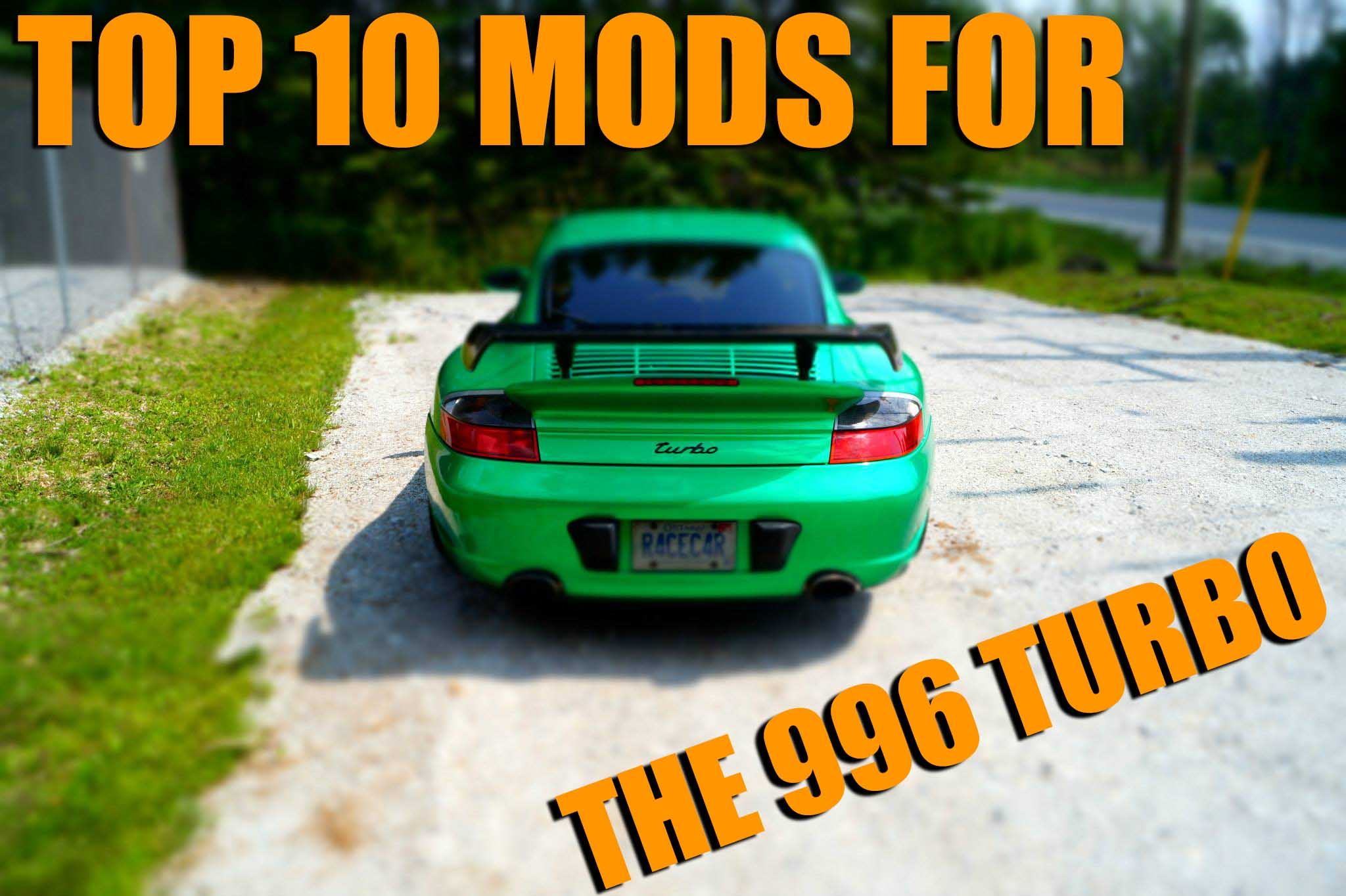 Top 10 Mods For The 996 Turbo