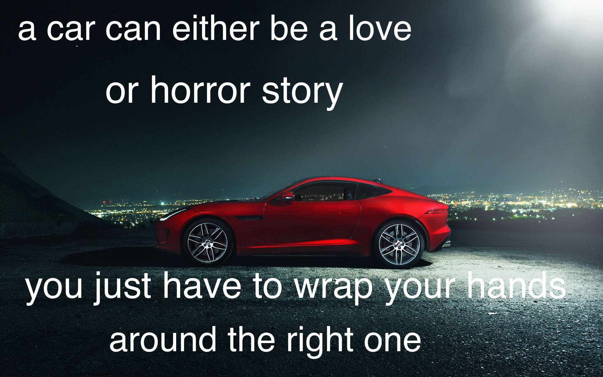 Car Quotes | My First Try At Inspirational Car Quotes Please Be Nice