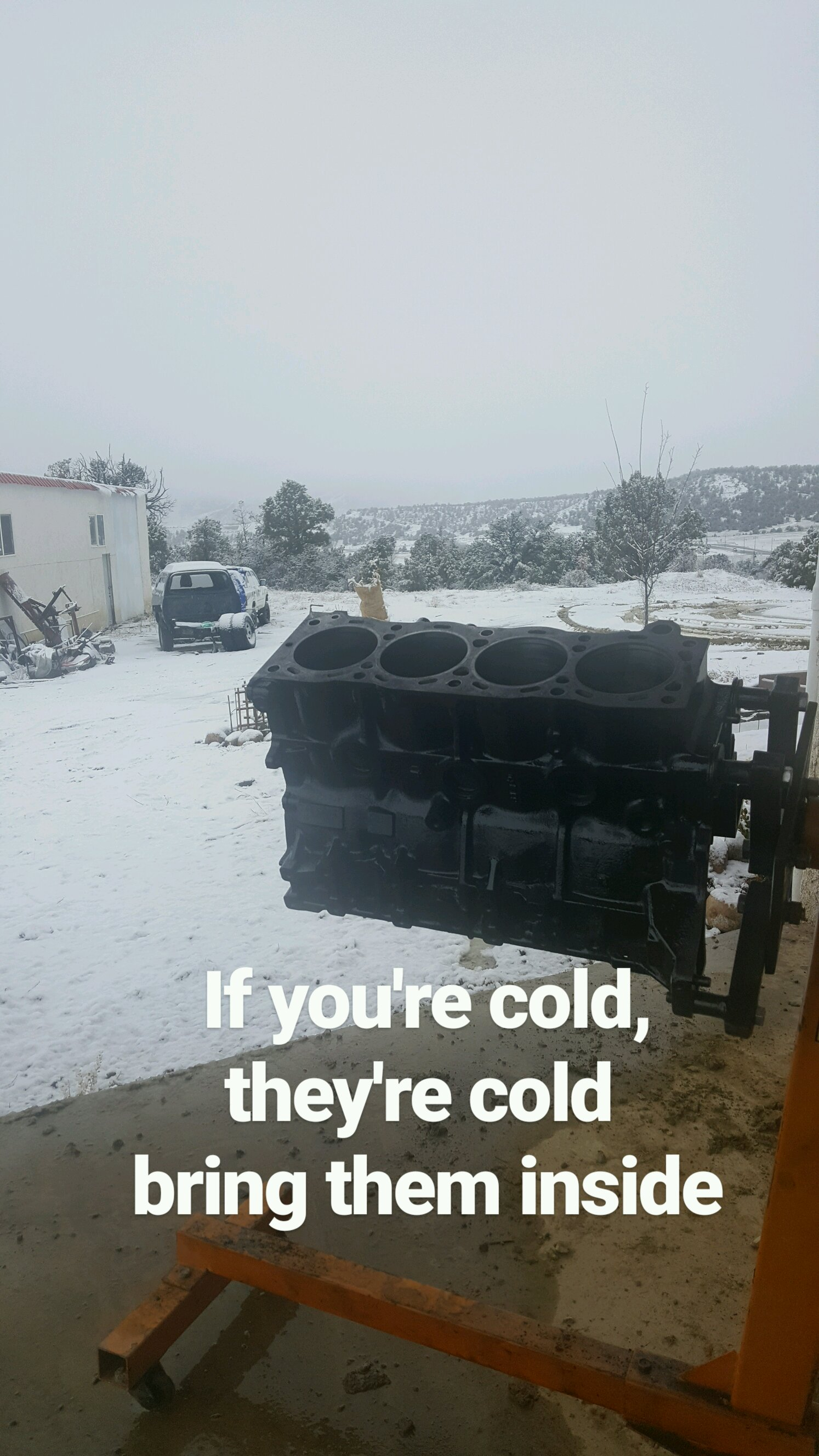 Gotta do a 22re install in the snow  FML